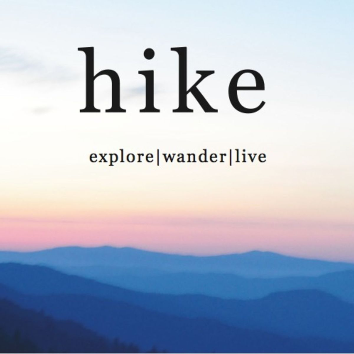 Hike: Explore | Wander | Live podcast