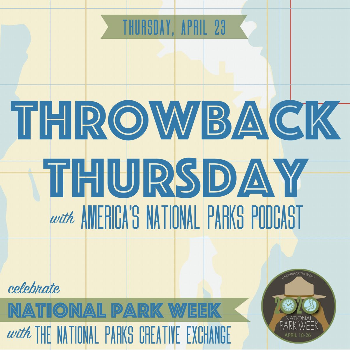 Throwback Thursday with America's National Parks Podcast graphic